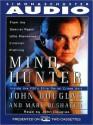 Mindhunter: Inside the FBI's Elite Serial Crime Unit (Audio) - Mark Olshaker, John E. (Edward) Douglas