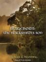 The Blacksmith's Son - Michael G. Manning, Todd McLaren