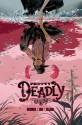 Pretty Deadly, Vol. 1 - Kelly Sue DeConnick, Emma Ríos, Jordie Bellaire