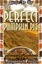 The Perfect Pumpkin Pie - Aaron Michaels