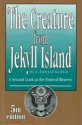 The Creature from Jekyll Island: A Second Look at the Federal Reserve - G. Edward Griffin