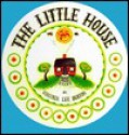 The Little House - Virginia Lee Burton