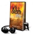 The Kill Order - James Dashner, Mark Deakins