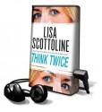 Think Twice (Audio) - Lisa Scottoline, Jennifer Van Dyck