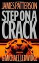 Step on a Crack - James Patterson, Michael Ledwidge