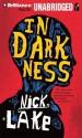 In Darkness - Nick Lake, Benjamin L. Darcie