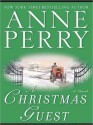 A Christmas Guest (MP3 Book) - Anne Perry, Terrence Hardiman