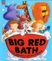 Big Red Bath (Book & Cd) - Julia Jarman