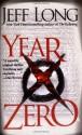 Year Zero: A Novel - Jeff Long