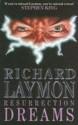 Resurrection Dreams - Richard Laymon