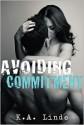 Avoiding Commitment - K.A. Linde