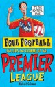 The Ups And Downs Of The Premier League - Michael Coleman, Mike Phillips