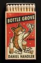 Bottle Grove - Daniel Handler