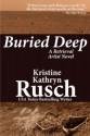 Buried Deep - Kristine Kathryn Rusch