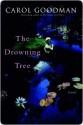 The Drowning Tree - Carol Goodman