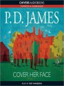 Cover Her Face - Roy Marsden, P.D. James