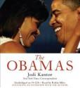 The Obamas - Jodi Kantor, Robin Miles