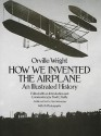 How We Invented the Airplane: An Illustrated History - Orville Wright