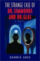 The Strange Case of Dr. Simmonds and Dr. Glas - Dannie Abse
