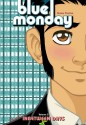 Blue Monday Volume 3: Inbetween Days - Chynna Clugston Flores