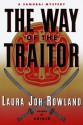 The Way Of The Traitor: A Samurai Mystery - Laura Joh Rowland
