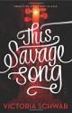 This Savage Song - Victoria Schwab
