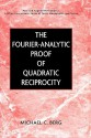 The Fourier-Analytic Proof of Quadratic Reciprocity - Michael C. Berg
