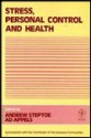 Stress, Personal Control, And Health - Andrew Steptoe