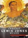 Cwmardy & We Live - Lewis Jones