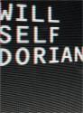 Dorian: An Imitation - Will Self
