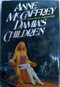 Damias Children - Anne Mccaffrey