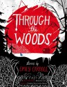 Through the Woods - Emily Carroll