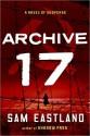 Archive 17 (Inspector Pekkala #3) - Sam Eastland, Paul Michael