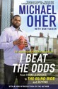 I Beat The Odds: From Homelessness, to The Blind Side, and Beyond - Michael Oher