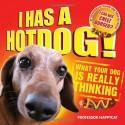 I Has a Hotdog. by Professor Happycat - Professor Happycat