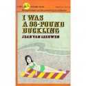I Was A 98 Pound Duckling - Jean Van Leeuwen
