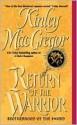 Return of the Warrior (Brotherhood of the Sword) - Kinley MacGregor