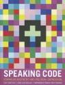 Speaking Code: Coding as Aesthetic and Political Expression (Software Studies) - Franco Bifo Berardi, Geoff Cox, Alex Maclean