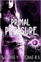 Primal Pleasure (Pendragon Gargoyles #3) - Sydney Somers