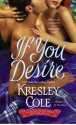 If You Desire - Kresley Cole