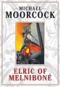 Elric: Elric of Melnibone, Vol. 1 - Michael Moorcock