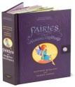 Encyclopedia Mythologica: Fairies and Magical Creatures - Matthew Reinhart