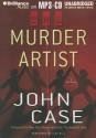 The Murder Artist - John Case, Dick Hill