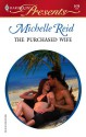 The Purchased Wife - Michelle Reid