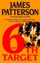 6th Target, The - James Patterson, Maxine Paetro