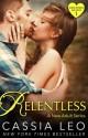 Relentless (Shattered Hearts 1) - Cassia Leo