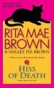 Hiss of Death: A Mrs. Murphy Mystery - Rita Mae Brown