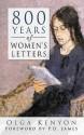 800 Years of Women's Letters - Olga Kenyon