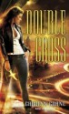 Double Cross (The Disillusionists Trilogy, #2) - Carolyn Crane