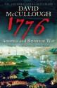 1776: America and Britain at War - David McCullough